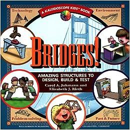 Bridges! Amazing Structures (Kaleidoscope Kids): Carol A