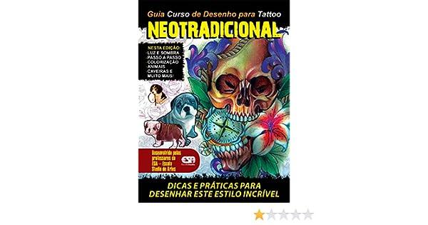 Guia Curso de Desenhos para Tattoo Neotradicional Ed.01 ...