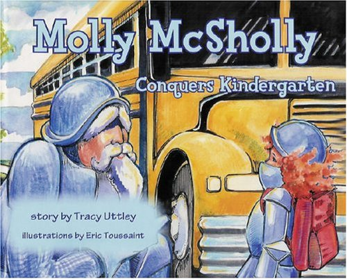 Molly McSholly Conquers Kindergarten -
