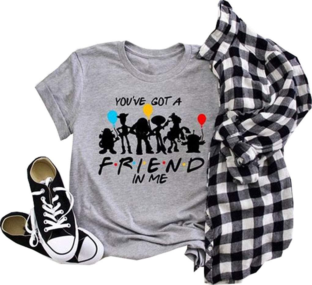 Women Youve Got A Friend in Me Shirt Funny Letter Printed Short Sleeve Casual Friends Shirt Tee Tops