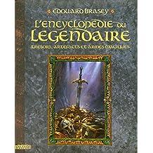 L'encyclopédie du légendaire - Tome 1: trésors, artéfacts et armes magiques