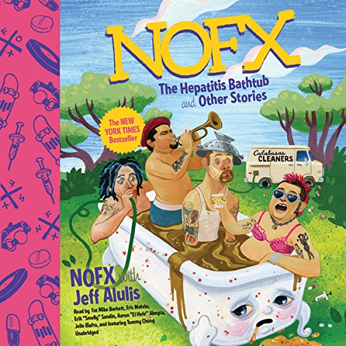 NOFX: The Hepatitis Bathtub and Other Stories Audiobook [Free Download by Trial] thumbnail