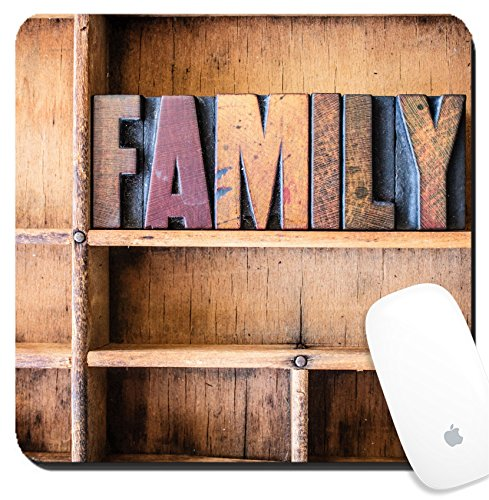 Word Family Words Mats (Luxlady Suqare Mousepad 8x8 Inch Mouse Pads/Mat design IMAGE ID: 40232696 The word FAMILY written in vintage wooden letterpress type in a wooden type drawer)
