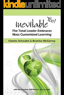 Inevitable: mass customized learning