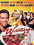 Waiting (Unrated): more info