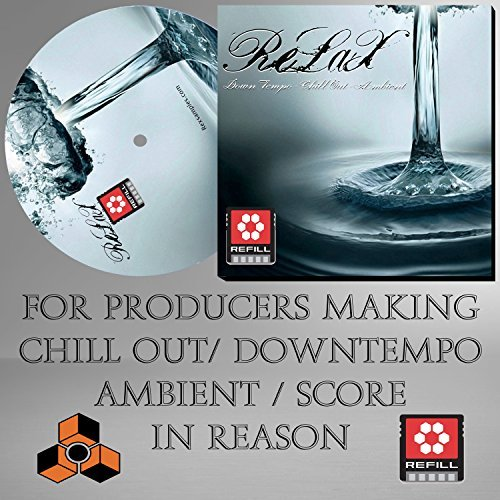relax-the-propellerhead-reason-refill-works-with-reason-8-7-6-65-5-4