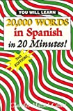 20,000 Words in Spanish, in 20 Minutes!, Charles Mazal-Cami, 0963057235