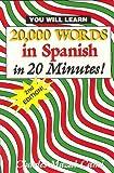 20,000 Words in Spanish, in 20 Minutes!, Charles Mazal-Cami, 0963057235