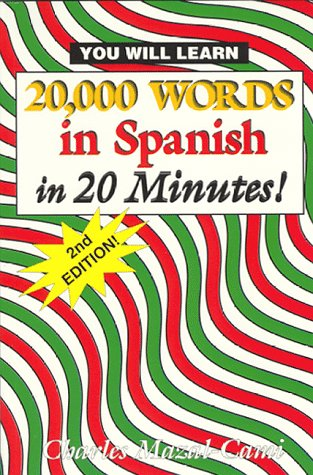 20,000 Words in Spanish, in 20 Minutes!