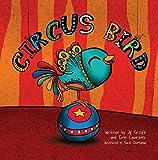 img - for Circus Bird (Three Little Birds) book / textbook / text book