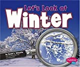Let's Look at Winter, Sarah L. Schuette, 0736867066