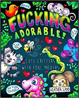 Amazoncom Fucking Adorable  Cute Critters with foul Mouths