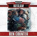 Iceclaw: Warhammer 40,000: Sanctus Reach | Ben Counter