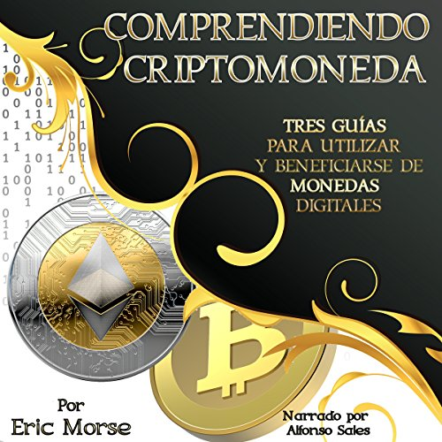 Comprendiendo Criptomoneda [Understanding Cryptocurrency]