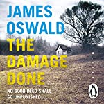 The Damage Done: Inspector McLean 6 | James Oswald