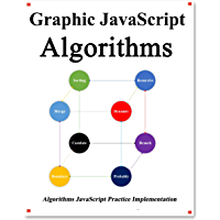 Graphic Javascript Algorithms: Graphic learn Data Structure and Algorithm for JavaScript (English Edition)
