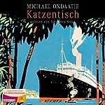 Katzentisch | Michael Ondaatje