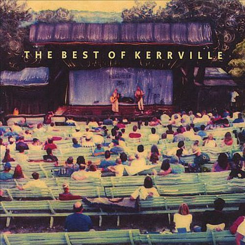 The Best of the Kerrville Folk...
