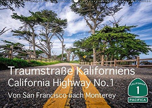 Traumstraße Kaliforniens - California Highway No.1 (Wandkalender 2018 DIN A2 quer): Impressionen vom bekanntesten und schönen Highway Kaliforniens. ... [Kalender] [Apr 13, 2017] Marufke, Thomas