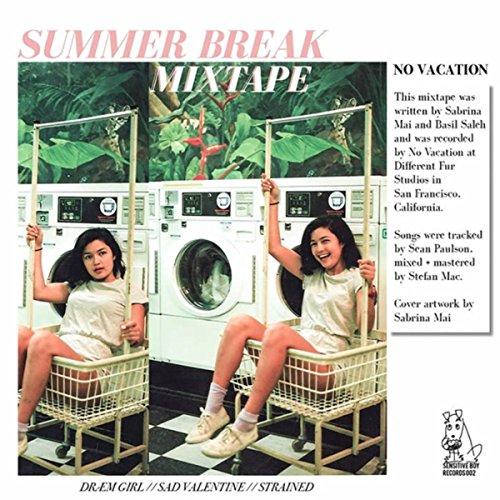 Summer Break Mixtape ()