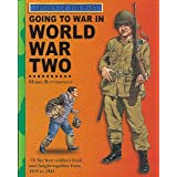 Going to War in World War Two (Armies of the Past)
