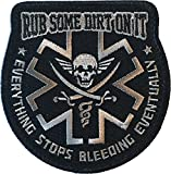Rub Some Dirt On It Medic, EMS, EMT, Paramedic