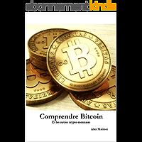 Comprendre Bitcoin: Et les autres crypto-monnaies