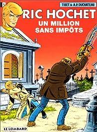 Ric Hochet, tome 56 : Un Million sans impôts par André-Paul Duchâteau