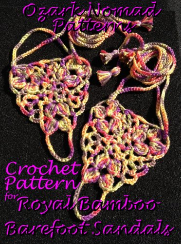 Crochet Pattern for Royal Bamboo Barefoot Sandals