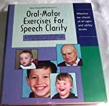 Oral-Motor Exercises for Speech Clarity 9781893660014