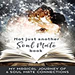 Not Just Another Soul Mate Book | Natalie Grove