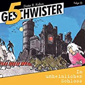 Im unheimlichen Schloss (5 Geschwister 3) | Günter Schmitz