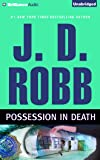 Possession in Death (In Death Series)