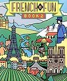 French Is Fun, Book 2, Gail Stein, 0877200297