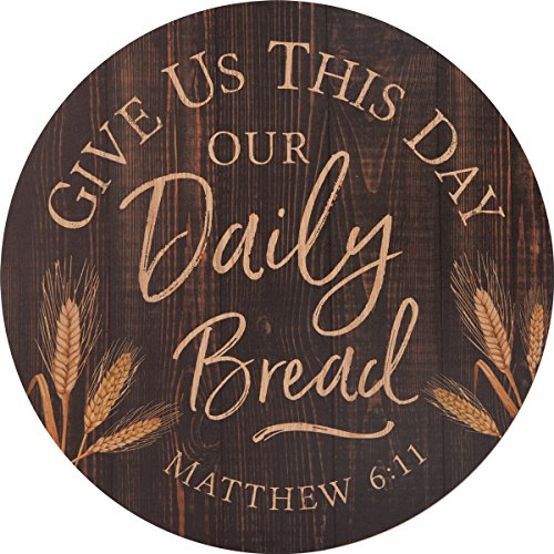 Give Us Our Daily Bread Brown 17 Inch Wood Barrel Top Wall Plaque Sign