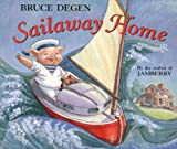 Sailaway Home, Bruce Degen, 0694014486