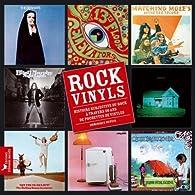 Rock Vinyls : Histoire subjective du rock à travers 50 ans de pochettes de vinyles par Dominique Dupuis