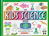 The Kids' Science Book, Robert Hirschfeld and Nancy White, 0836819683