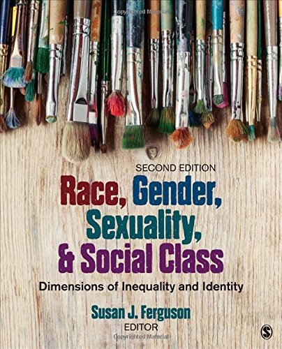 1483374955 - Race, Gender, Sexuality, and Social Class: Dimensions of Inequality and Identity