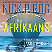 The Afrikaans: Thomas Prescott, Book 3 | Nick Pirog