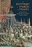 A Dictionary of Sources of Tolkien