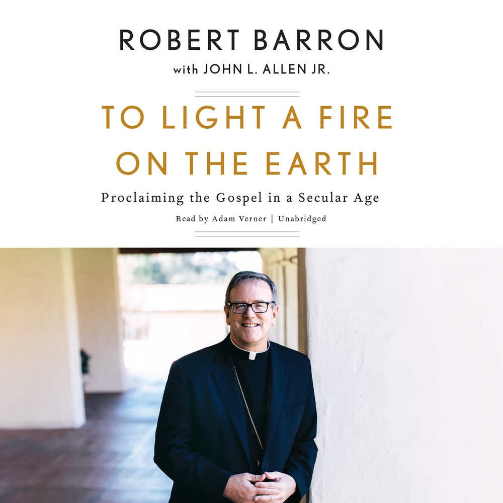 Download To Light a Fire on the Earth: Proclaiming the Gospel in a Secular Age - Library Edition PDF