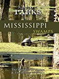 Nature Parks - Mississippi Swamps, New Orleans
