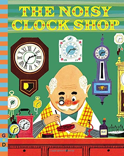 The Noisy Clock Shop (G&D Vintage)