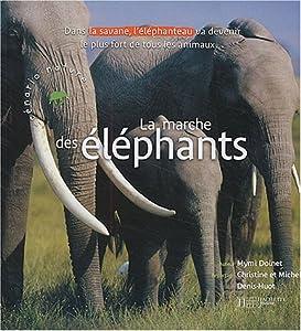 """Afficher """"Marche des éléphants (La)"""""""