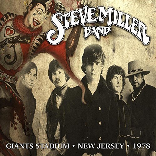 Live Giants Stadium, New Jersey, 1978 by Steve Miller Band (2016-06-03) ()