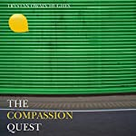 The Compassion Quest | Trystan Owain Hughes