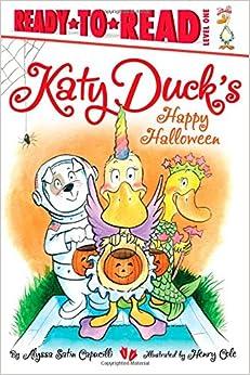 Katy Duck's Happy Halloween (Ready-To-Read Katy Duck - Level 1 (Quality))