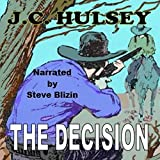 The Decision: A Short Western