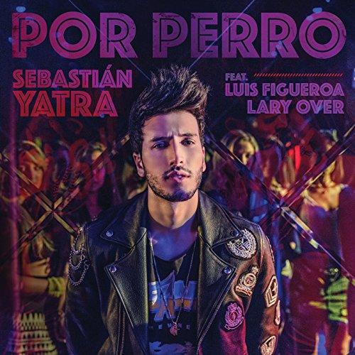 ... Por Perro [feat. Luis Figueroa.
